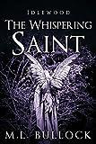 The Whispering Saint (Idlewood Book 3)
