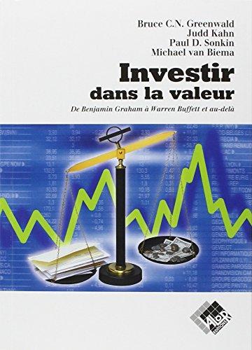 Investir dans la valeur : De Benjamin Graham  Warren Buffett et au-del