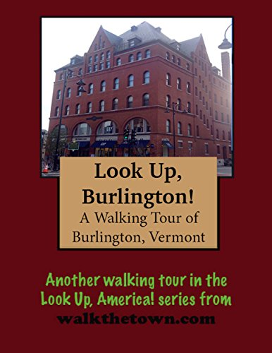 A Walking Tour of Burlington, Vermont (English Edition)