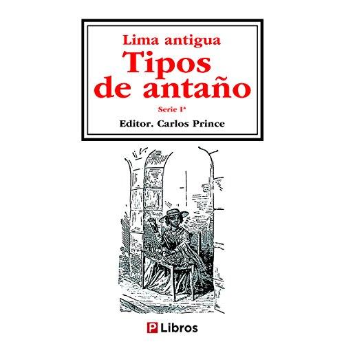 Lima Antigua 1: Tipos de antaño por Anónimo