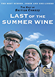 Last of the Summer Wine (The Best of British Comedy)