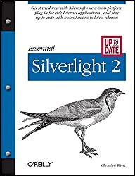 [(Essential Silverlight 2 Up-to-date)] [By (author) Christian Wenz] published on (May, 2008)