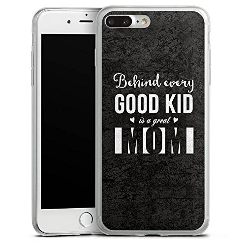 Apple iPhone 8 Plus Slim Case Silikon Hülle Schutzhülle spruch mom muttertag Silikon Slim Case transparent