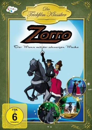 Die Trickfilm Klassiker - Zorro der Mann mit der schwarzen Maske