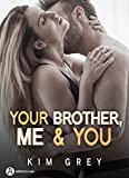 Your Brother, Me and You: Saison 2