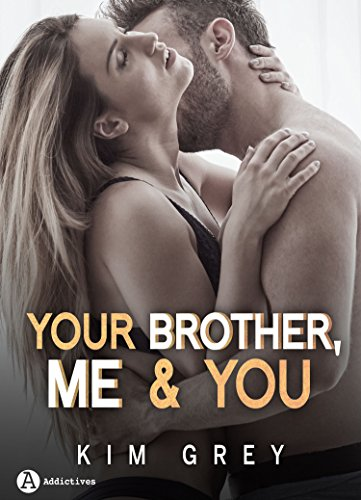 Kim Grey – Your brother me and you (Saison 2) (2018) sur Bookys
