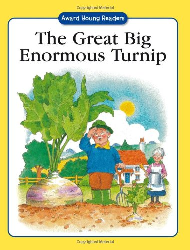 The Great Big Enormous Turnip (Award Young Readers Sticker Stories)