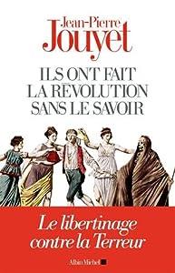 """Afficher """"Ils ont fait la Révolution sans le savoir"""""""