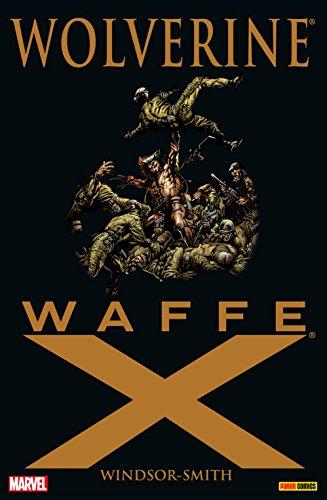 Wolverine: Weapon X Vol. 1