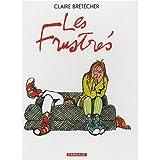 Coffret les frustres - Claire Bretecher - 29/04/1999