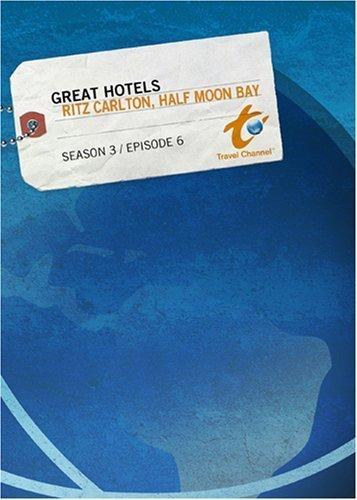 great-hotels-season-3-episode-6-ritz-carlton-half-moon-bay