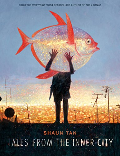 Tales from the Inner City por Shaun Tan