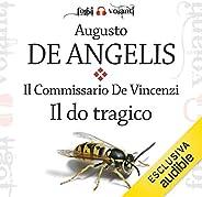 Il do tragico: Il Commissario De Vincenzi