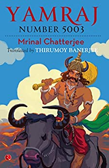 Yamraj Number 5003 by [Chatterjee, Mrinal]