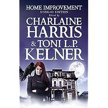 Home Improvement: Undead Edition (English Edition)