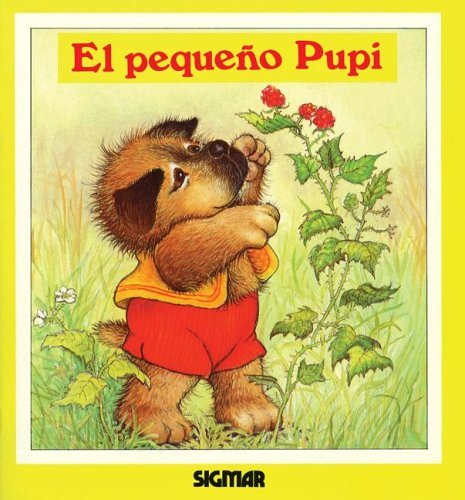 El Pequeno Pupi/Small Pupi (Ternura/Tenderness) por Cyndy Szekeres