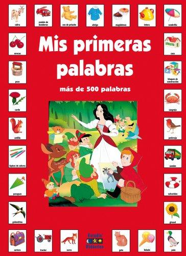 Mis primeras palabras en castellano (Mis primeras palabras con los cuentos clásicos) por Van Gool