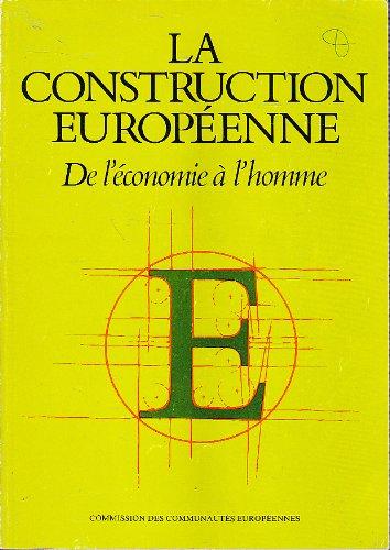 La construction européenne, De l'économie à l'homme