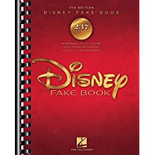 The Disney Fake Book, 4th Edition (PVG / Electronic Keyboard / C Instrument Book): Songbook für Klavier, Gesang, Gitarre, Keyboard, Instrument(e) in c