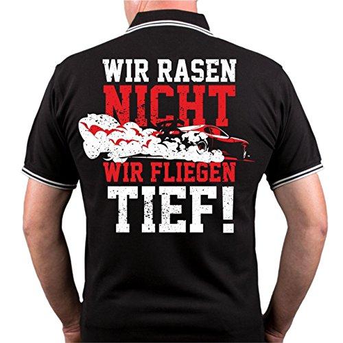 Männer und Herren POLO Shirt Wir rasen nicht - wir fliegen tief (mit Rückendruck) Größe S - 10XL Schwarz/Weiß