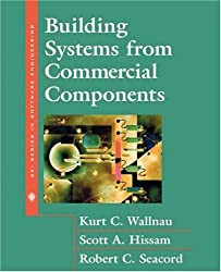Building Systems from Commercial Components (SEI Series in Software Engineering (Hardcover))