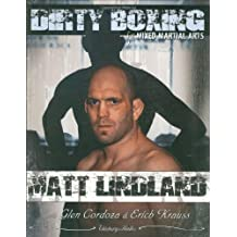 Dirty Boxing: From Wrestling to Mixed Martial Arts