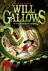 Will Gallows - tome 2 : Le cris du dragon-foudre