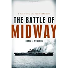 The Battle of Midway (Pivotal Moments in American History) by Craig L. Symonds (2011-10-05)