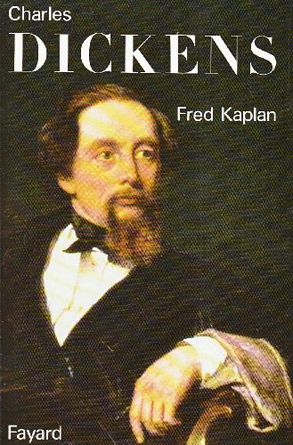 Charles Dickens par Fred Kaplan