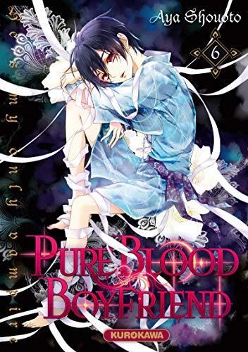 PureBlood Boyfriend - He's my only vampire - tome 06 (6) par Aya SHOUOTO
