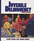 Juvenile Delinquency: Theory, Practice and Law by Larry J. Siegel (1996-09-27)