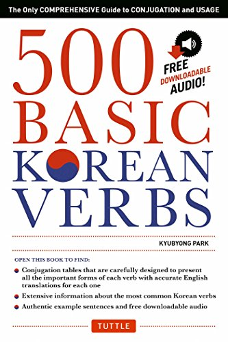 500 Basic Korean Verbs: The Only Comprehensive Guide to Conjugation and Usage (Downloadable Audio) (English Edition)