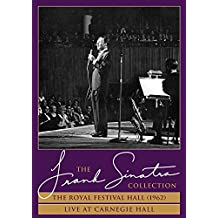 The Royal Festival Hall ('62) + Live At Carnegie Hall - The Frank Sinatra Collection