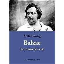 Balzac: Le roman de sa vie