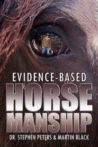 Evidence-Based Horsemanship (English Edition)