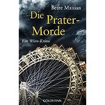 Die Prater-Morde: Ein Wien-Krimi - Die Sarah-Pauli-Reihe 7