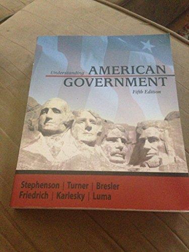Study Guide to Accompany Understanding American Government by Turner, Bresler, Friedrich, Karlesky, Luma Stephenson (2009-08-02)