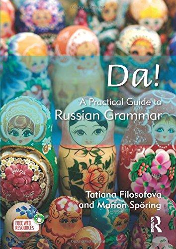Da! A Practical Guide to Russian Grammar (Routledge Concise Grammars) por Tatiana Filosofova