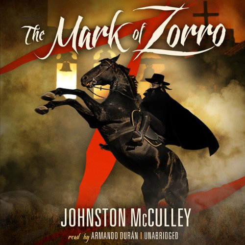 The Mark of Zorro  Audiolibri