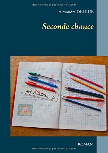Seconde chance par Alexandra Delrue