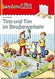 bambinoLÜK-Übungshefte / Vorschule: bambinoLÜK Tina und Tim im Straßenverkehr