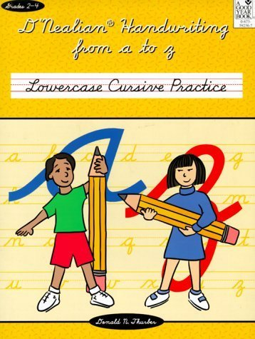 D'NEALIAN HANDWRITING FROM A TO Z: LOWERCASE CURSIVE PRACTICE by GOOD YEAR BOOKS (1999-10-05)