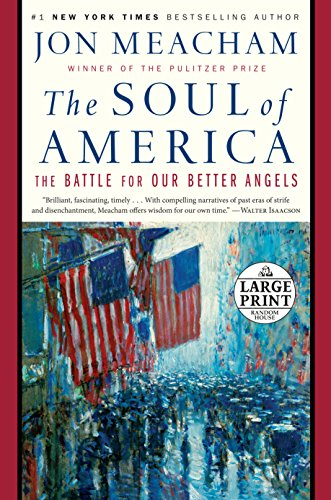 The Soul of America: The Battle for Our Better Angels por Jon Meacham