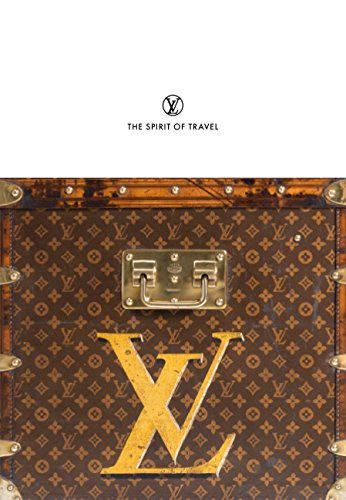 Louis Vuitton: The Spirit of Travel por Patrick Mauriès