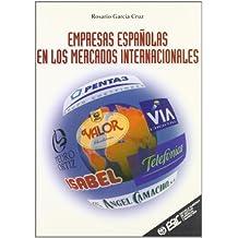 Empresas españolas en los mercados internacionales (Libros profesionales)