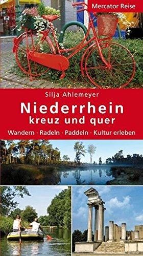 Image of Niederrhein kreuz und quer: Wander - Radeln - Paddeln - Kultur erleben