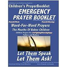 Children's Photo Prayer Book for Sick Fighting Parents Book: Children's Photo Prayer Book for Sick Fighting Parents Book (HB PrayerBook Series) (English Edition)