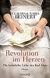Claudia Beinert: Revolution im Herzen