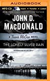 The Lonely Silver Rain (Travis McGee Mysteries)