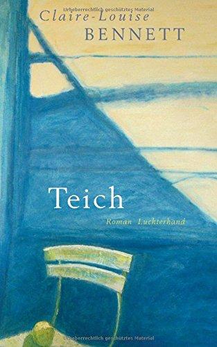 Buchseite und Rezensionen zu 'Teich' von Claire-Louise Bennett